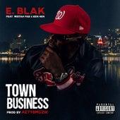 Town Business by E Blak