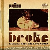 Broke (feat. Reef The Lost Cauze) - EP by Prose