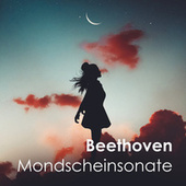 Beethoven: Mondscheinsonate von Various Artists
