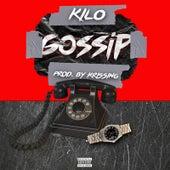 Gossip by Kilo