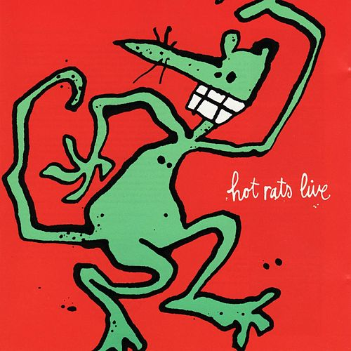 Hot Rats Live by The Hot Rats