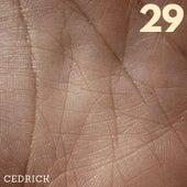 29 de Cedric K