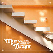 Don't Walk Away von Mary Bragg