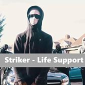Life Support by Striker