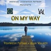 On My Way (Alan Walker) - Vishwesh Remix de Vishwesh Pathak