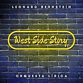 West Side Story by Orquesta Lírica Barcelona