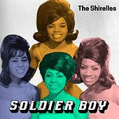 Soldier Boy by The Shirelles