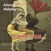 Rainstorm de Johnny Hallyday