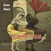 Rainstorm by Joan Baez