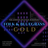 The American Folk Almanac: Folk & Bluegrass Gold by Judy Collins, Bonnie Dobson, Gordon Lightfoot, Leo Kottke, Doc Watson