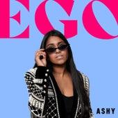 EGO by Ashy