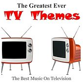 The Greatest Ever TV Themes de Various Artists