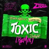 Toxic Delight (DJ Q & Zibba Remix) by Tara Mills