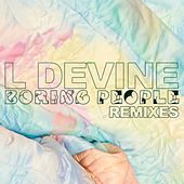 Boring People (Remixes) de L Devine