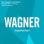 Wagner: Siegfried Idyll, WWV 103 von San Francisco Symphony