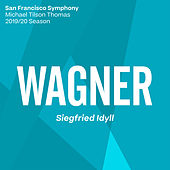 Wagner: Siegfried Idyll, WWV 103 de San Francisco Symphony
