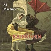 Rainstorm by Al Martino