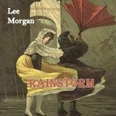 Rainstorm by Lee Morgan