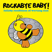 Lullaby Renditions of Wu-Tang Clan von Rockabye Baby!