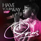 Have Your Way (Live) by Onos