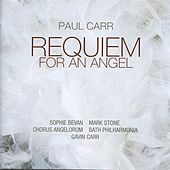Paul Carr: Requiem For An Angel by Various Artists