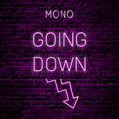 Going Down by Mono