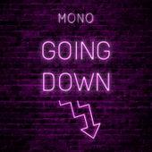Going Down de Mono