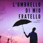 L'ombrello di mio fratello di Enzo Jannacci