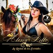 La Reina de los Corridos von Alexia Lillo