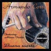 Buena suerte de Armando Corsi