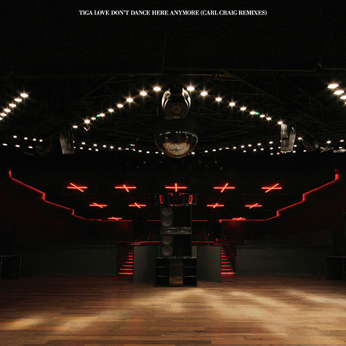 Love Don't Dance Here Anymore by Tiga