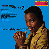 Ornithology Vol. 2 by The Mighty Sparrow