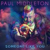 Someone Like You von Paul Middleton