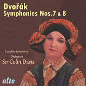 Dvořák: Symphonies Nos. 7 and 8 – Davis, LSO by Sir Colin Davis