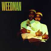 Weedman von Channel Tres