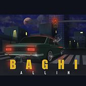 Baghi by Allin