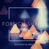 Foreign Shapes de Zay_islike