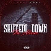 Shut 'em Down the Album de Da Damn Sen