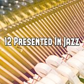 12 Presented in Jazz de Peaceful Piano