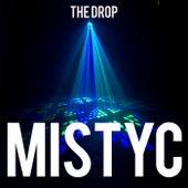 Mistyc von The Drop