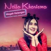 Wegah Kelangan by Nella Kharisma