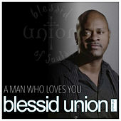 A Man Who Loves You by Blessid Union of Souls