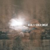 Cold Sweat de Asia