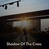 Shadow of the Cross by The Royal Philharmonic, Tommy Collins, Jimmy Hart, Gene Autry, Wynn Stewart, The Stanley Brothers, Marty Robbins, Joan Baez, Pee Wee King, Vernon Oxford, Willie Smith