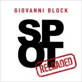 Spot (Reloaded) di Giovanni Block