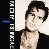 Rintintin (Bonus Edition) de Michy Reincke