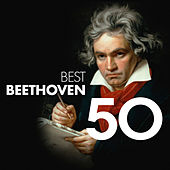 50 Best Beethoven von Various Artists