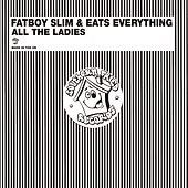 All the Ladies van Fatboy Slim