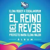 El Reino del Revés de Elena Roger
