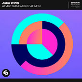 We Are Diamonds (feat. MPH) de Jack Wins